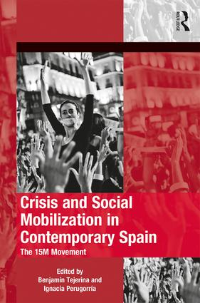 Crisis and Social Mobilization in Contemporary Spain. The 15M Movement