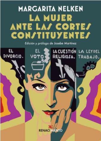 """""""La mujer ante las Cortes Constituyentes"""" de Margarita Nelken"""