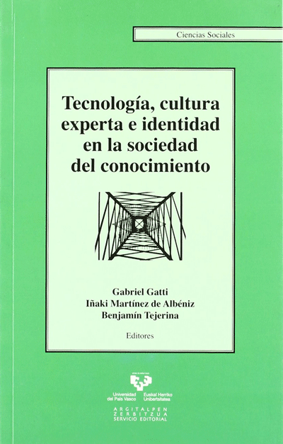 Technology, Expert Culture and Identity in the Knowledge Society