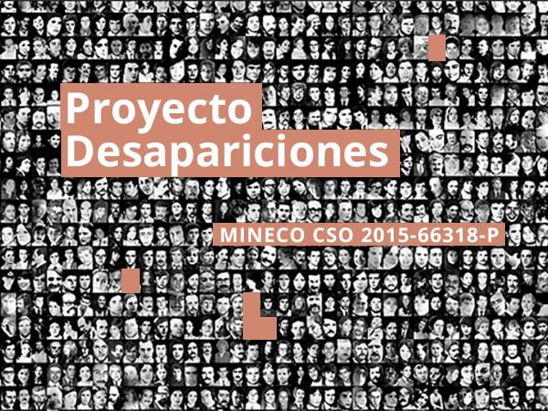Proyecto desapariciones - MINECO CSO 2015-66318-P